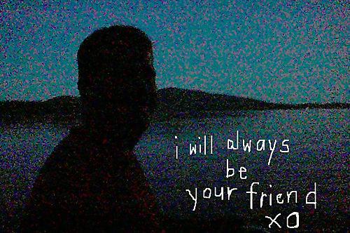 I will always be